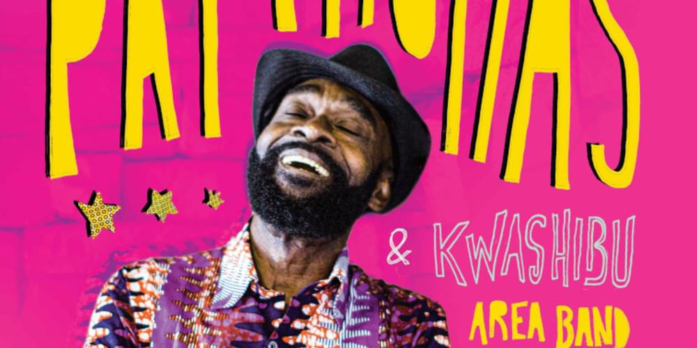 Tickets Pat Thomas & The Kwashibu Area Band, Yaam präsentiert in Berlin